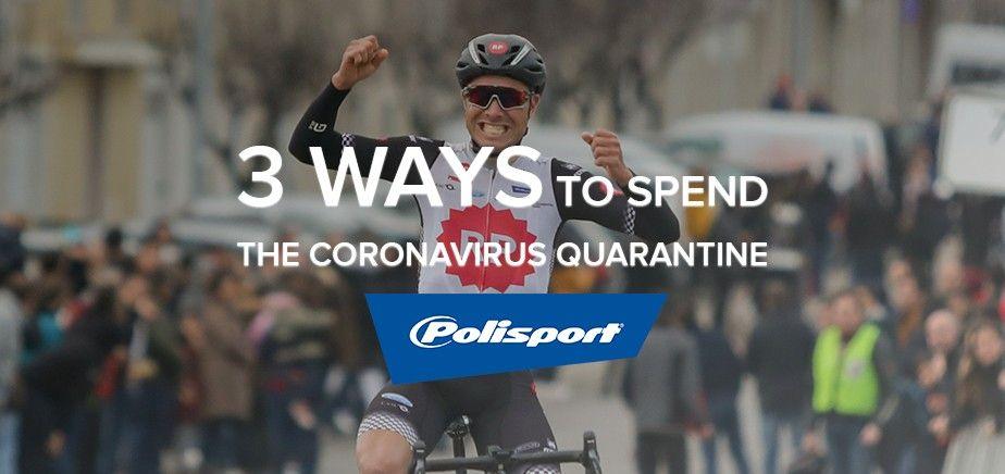 3 Ways to Spend the Coronavirus Quarantine Safe (And Sane)
